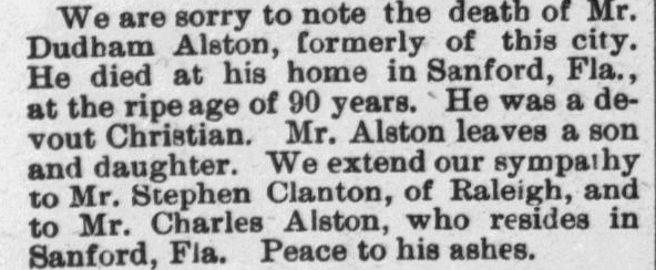 Alston, Dudham, of Sanford, FL, Obituary, 1897, Raleigh, NC
