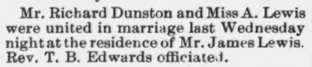 Dunston, Richard and A. Lewis, Marriage Notice, 1897, Raleigh, NC Gazette