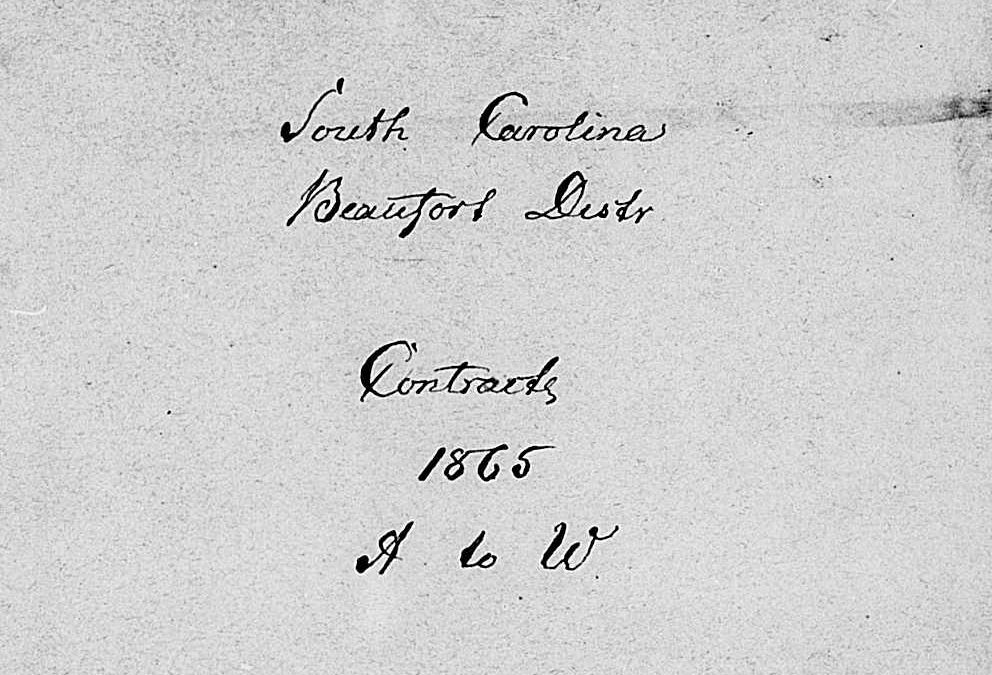Beaufort District, South Carolina Freedmen's Bureau Labor Contracts, A-Y, 1865