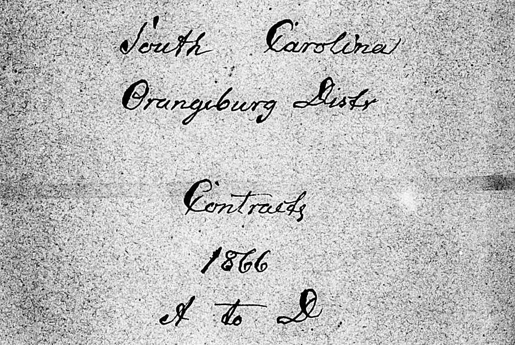 Orangeburg, SC Freedmen's Bureau Labor Contracts, Employers' Names A-G, 1866