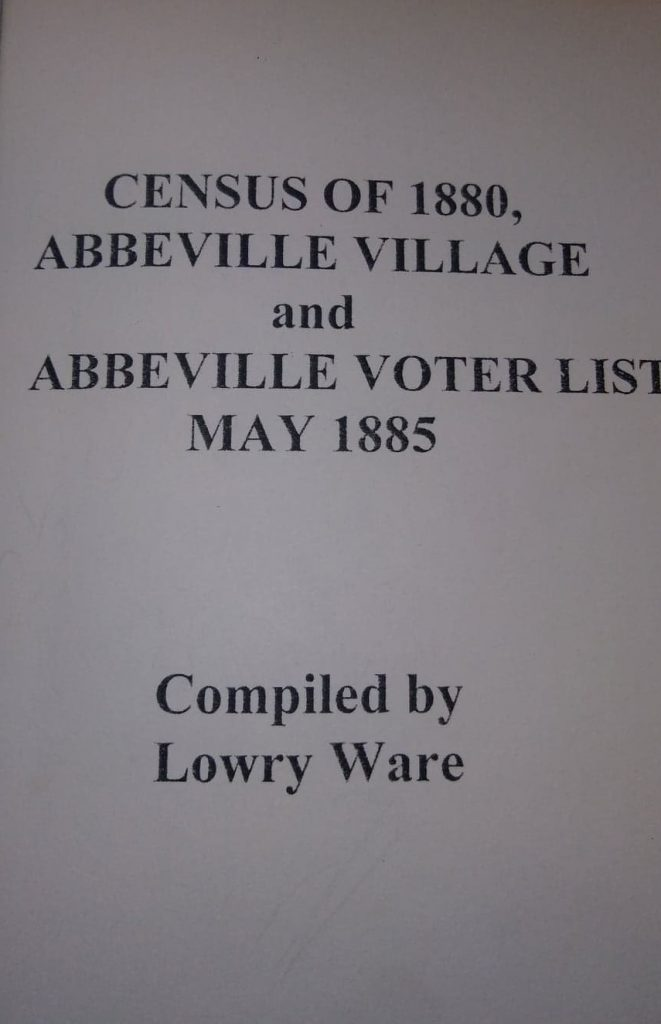 """Census of Abbeville Village and Abbeville Voter List May 1885,"" compiled by Lowry Ware. Photo Robin Foster."