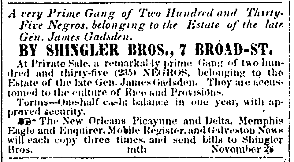 Ad for Sale of Negroes in the Estate of James Gadsden, 1859