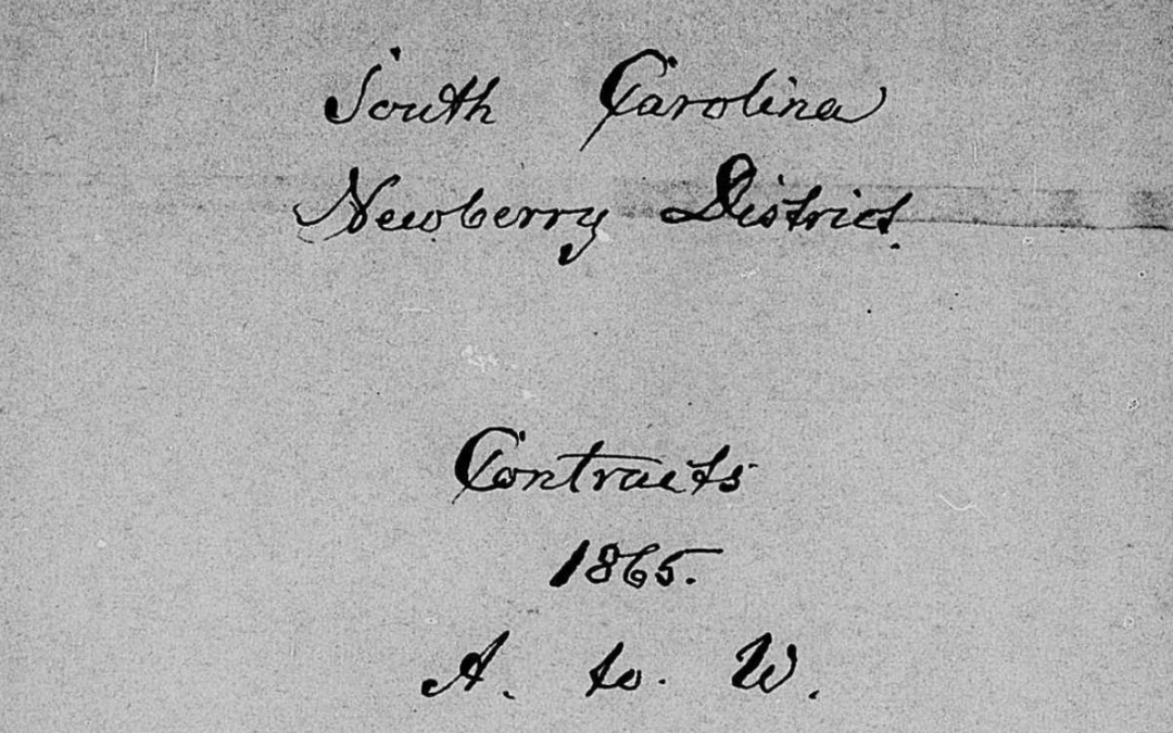 Newberry District, SC Freedmen's Bureau Labor Contracts, 1865