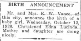 Vance, Edna Lucinda Birth Announcement, The Palmetto Leader, Columbia, South Carolina, 15 October 1938, page 1, column 2.