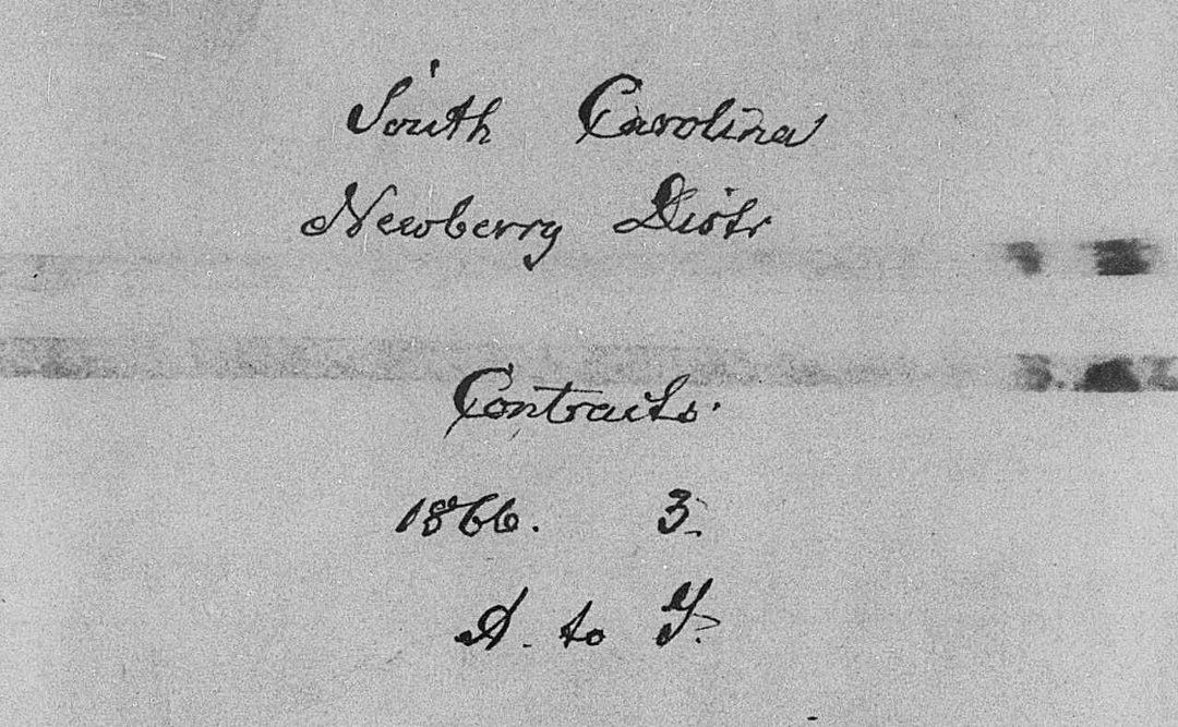 Newberry District, SC Freedmen's Labor Contracts 1866, 1867 and 1868