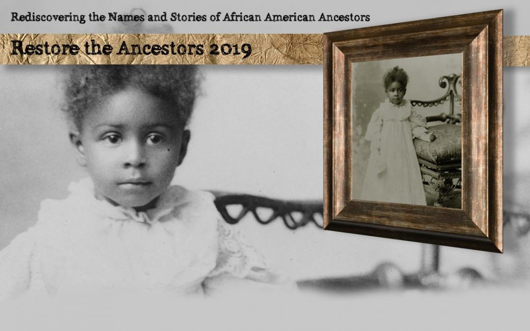 Announcing the Restore the Ancestors 2019 Project: Help Us Index Records for African American Genealogy