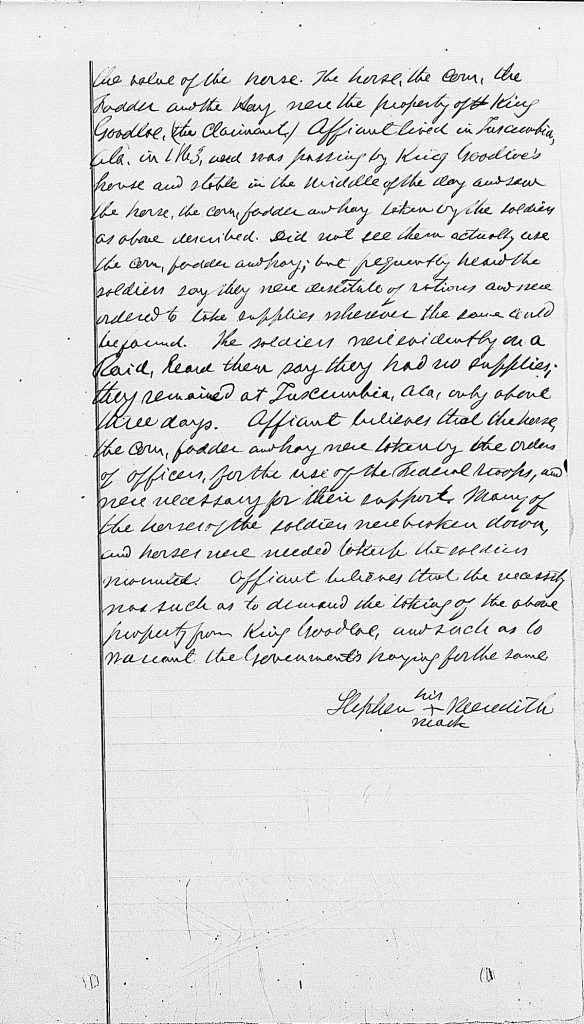 Testimony of Stephen Meredith in Claim of King Goodloe, Alabama, Southern Claims Commission Approved Claims, 1871-1880, database with images, citing Southern Claims Commission Approved Claims, M2062, 1871-1880, Entry for King Goodloe.